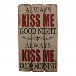 home24 Schild Kiss Me